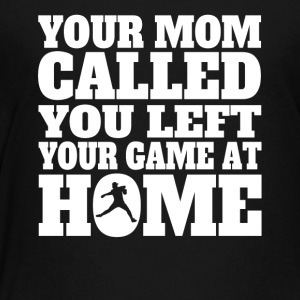 You Left Your Game At Home Funny Baseball - Kids' Premium T-Shirt
