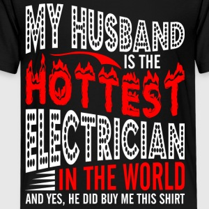 My Husband Is The Hottest Electrician - Kids' Premium T-Shirt