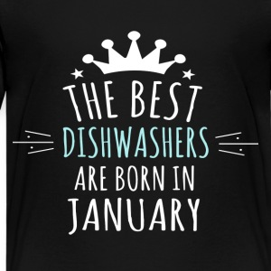 Best DISHWASHERS are born in january - Kids' Premium T-Shirt