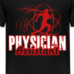 PHYSICIAN ASSISTANT TEE SHIRT - Kids' Premium T-Shirt
