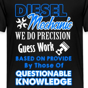 Diesel Mechanic We Do Precision Guess Work Tshirt - Kids' Premium T-Shirt