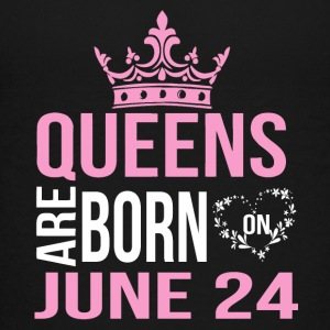 Queens are born on JUNE 24 - Kids' Premium T-Shirt