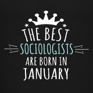 Best SOCIOLOGISTS are born in january - Kids' Premium T-Shirt
