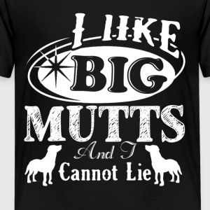 I Like Big Mutts Shirt - Kids' Premium T-Shirt