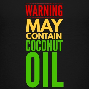 May Contain Coconut Oil - Keto Diet Mug - Kids' Premium T-Shirt