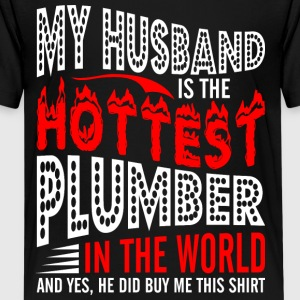 My Husband Is The Hottest Plumber - Kids' Premium T-Shirt