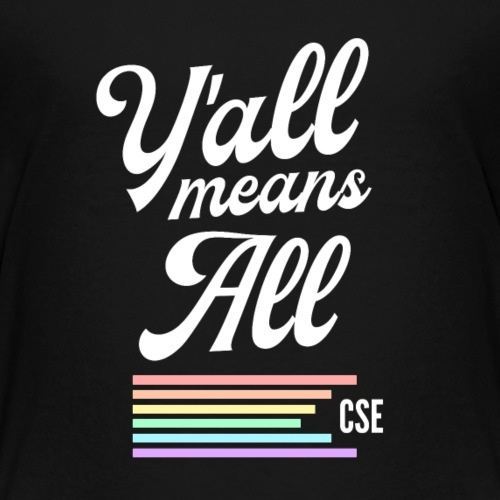 Y'all Means All – 2018 Edition - Kids' Premium T-Shirt