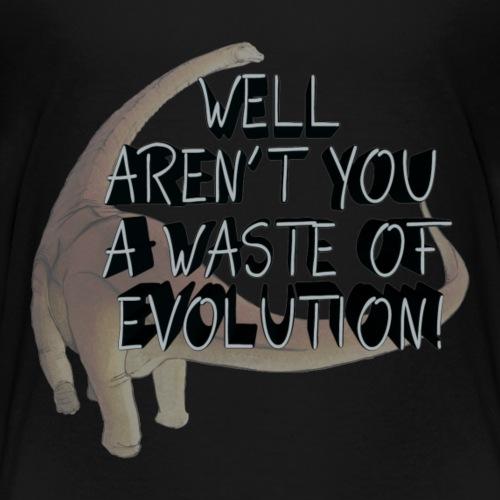 Waste of Evolution - Kids' Premium T-Shirt