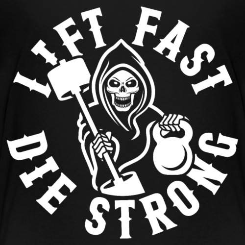 Lift Fast Die Strong - Kids' Premium T-Shirt