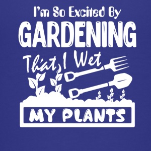 Gardening Shirt Wet My Plants - Kids' Premium T-Shirt