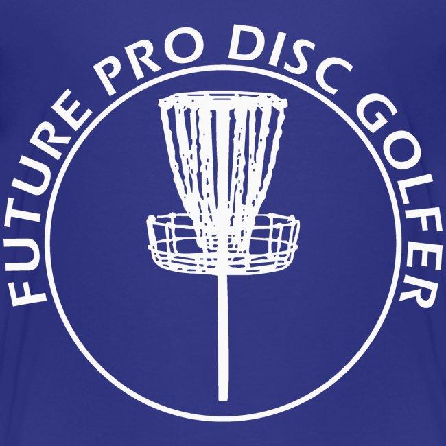 Future Pro Disc Golfer Kid s Shirts
