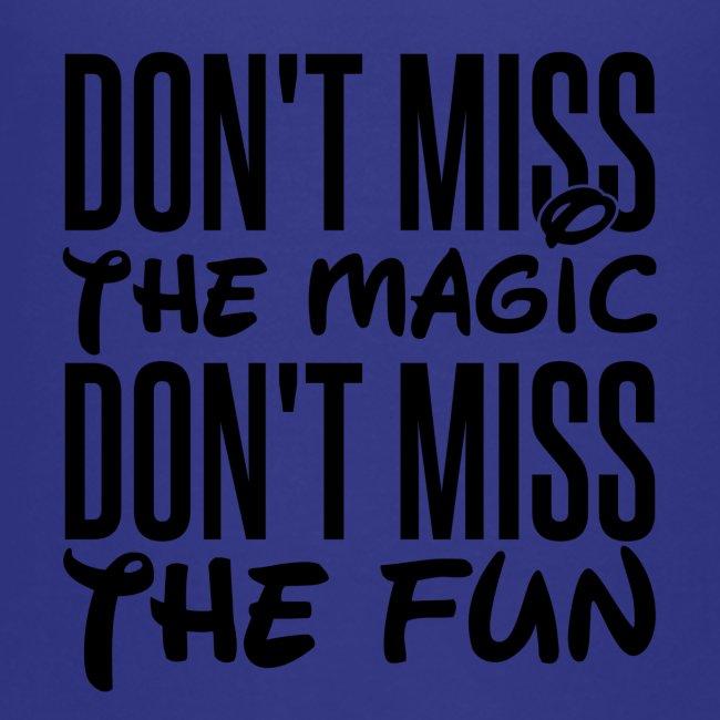 Don't Miss the Magic