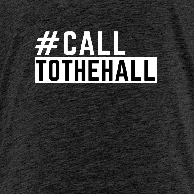 CALL TO THE HALL