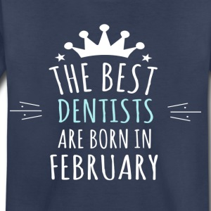Best DENTISTS are born in february - Kids' Premium T-Shirt