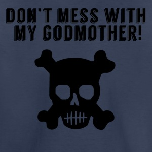 Don't Mess With My Godmother - Kids' Premium T-Shirt