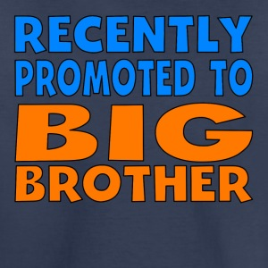 Recently Promoted To Big Brother - Kids' Premium T-Shirt