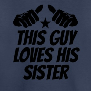 This Guy Loves His Sister - Kids' Premium T-Shirt