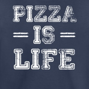 Pizza Is Life - Kids' Premium T-Shirt