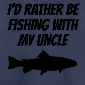 I'd Rather Be Fishing With My Uncle - Kids' Premium T-Shirt