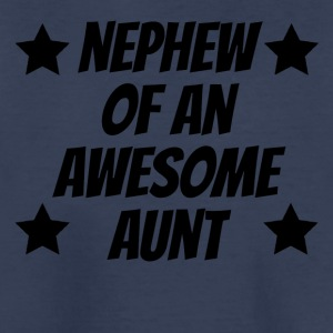Nephew Of An Awesome Aunt - Kids' Premium T-Shirt