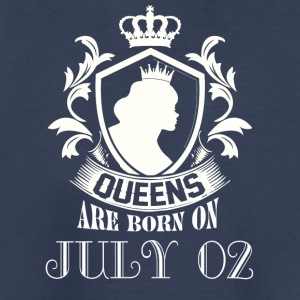 Queens are born on July 02 - Kids' Premium T-Shirt