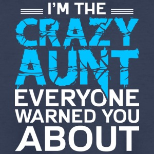 I'm The Crazy Aunt T Shirt - Kids' Premium T-Shirt