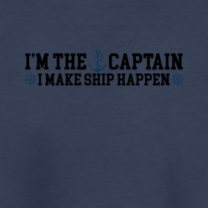 I'm the Captain I Make Ship Happen Funny Tee Shirt - Kids' Premium T-Shirt
