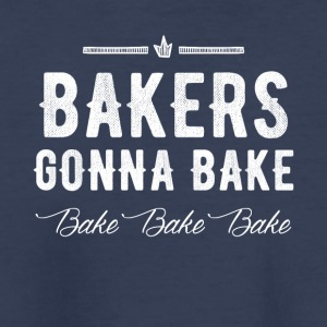 Bakers gonna bake bake bake - Kids' Premium T-Shirt