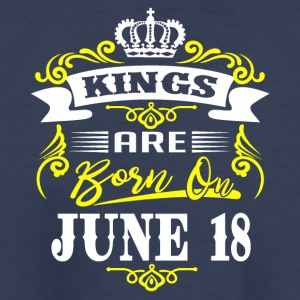 Kings are born on JUNE 18 - Kids' Premium T-Shirt