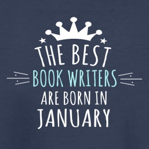 Best BOOK_WRITERS are born in january - Kids' Premium T-Shirt