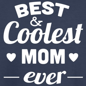 best_and_coolest_mom_ever_white - Kids' Premium T-Shirt