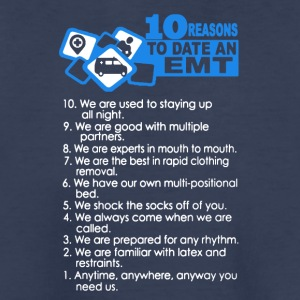 10 Reasons To Date An EMT Shirt - Kids' Premium T-Shirt