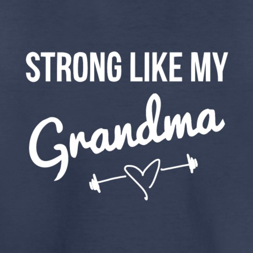 strong like grandma (white) - Kids' Premium T-Shirt
