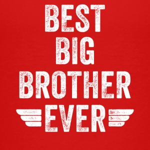 Best big brother Ever - Kids' Premium T-Shirt