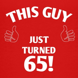 THIS GUY JUST TURNED 65! - Kids' Premium T-Shirt