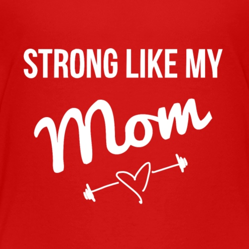 strong like my mom (white) - Kids' Premium T-Shirt
