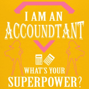 I Am An Accountant What's Your Superpower T Shirt - Kids' Premium T-Shirt