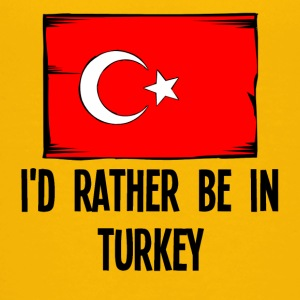 I'd Rather Be In Turkey - Kids' Premium T-Shirt