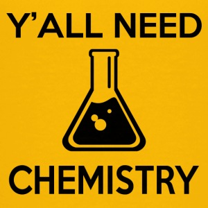 Y'ALL NEED CHEMISTRY - Kids' Premium T-Shirt