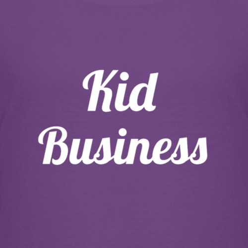 Kid Business - Kids' Premium T-Shirt