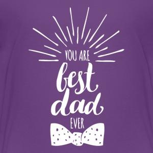 You Are Best Dad Tshirt - Kids' Premium T-Shirt