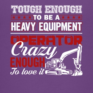 Enough To Be A Heavy Equipment Operator Tee Shirt - Kids' Premium T-Shirt