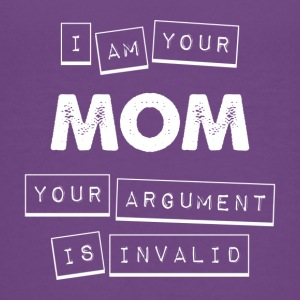 I'm Your Mom Your Argument Is Invalid - Kids' Premium T-Shirt