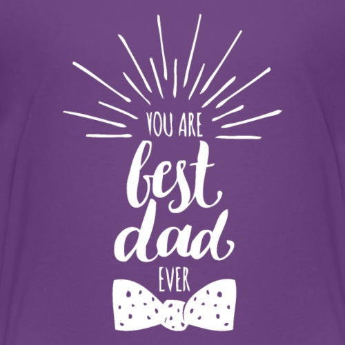 You Are Best Dad Tshirt - Kids' Premium T-Shirt