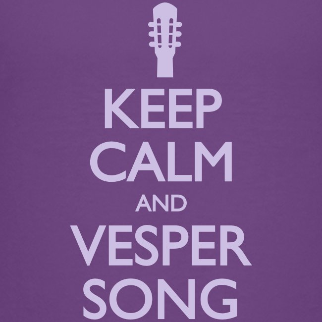 Keep Calm and Vesper Song