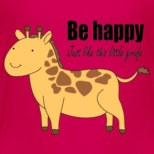 Be happy just like this little giraffe - Kids' Premium T-Shirt