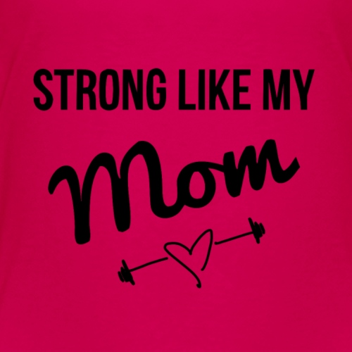 strong like my mom (black) - Kids' Premium T-Shirt