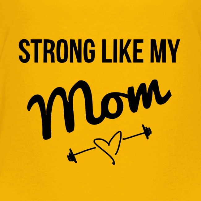 strong like my mom (black)