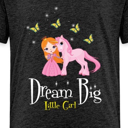 Dream Big Little Girl - Kids' Premium T-Shirt