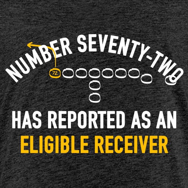 #72 Has Reported as an Eligible Receiver